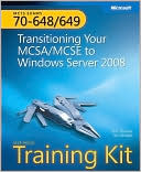 Orin Thomas: Transitioning Your MCSA/MCSE to Windows Server 2008