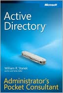 William R. Stanek: Active Directory Administrator's Pocket Consultant