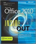 Ed Bott: Microsoft Office 2010 Inside Out