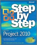 Carl Chatfield: Microsoft Project 2010 Step by Step