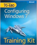 Ian McLean: MCTS Self-Paced Training Kit (Exam 70-680): Configuring Windows® 7