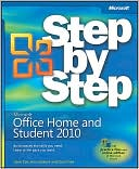 Joyce Cox: Microsoft Office Home & Student 2010 Step by Step