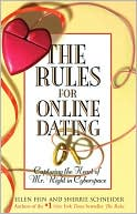 Ellen Fein: The Rules for Online Dating: Capturing the Heart of Mr. Right in Cyberspace