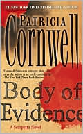 Patricia Cornwell: Body of Evidence (Kay Scarpetta Series #2)