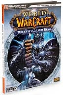 BradyGames: Wrath of the Lich King: Strategy Guide