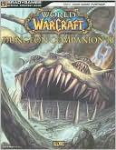Blizzard Books Staff: World of Warcraft Dungeon Companion, Vol. 3