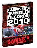 Brady Games: Guinness World Records Gamer's Edition 2010