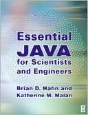 Book cover image of Essential Java for Scientists and Engineers by Brian Hahn