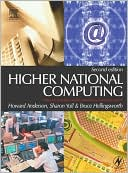Howard Anderson: Higher National Computing: Core Units for BTEC Higher Nationals in Computing and IT