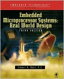Stuart Ball: Embedded Microprocessor Systems: Real World Design