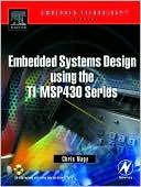 Chris Nagy: Embedded Systems Design Using the TI MSP430 Series