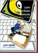 Book cover image of Learn How to Repair Computers: Get Certified in 15 Weeks by Harry Husted