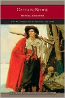 Rafael Sabatini: Captain Blood (Barnes & Noble Library of Essential Reading)