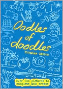 Nikalas Catlow: Oodles of Doodles: Over 200 Pictures to Complete and Create