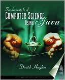 David Hughes: Fundamentals of Computer Science Using Java