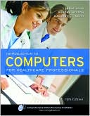 Irene Joos: Introduction to Computers for Healthcare Professionals