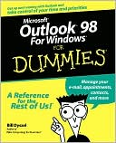 Bill Dyszel: Microsoft Outlook 98 For Windows For Dummies
