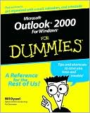 Bill Dyszel: Microsoft Outlook 2000 for Dummies
