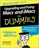 Todd Stauffer: Upgrading and Fixing MACs and IMACS for Dummies