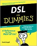 David Angell: DSL For Dummies