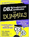 Jennifer Gibbs: DB2 Fundamentals Certification for Dummies with CD-ROM