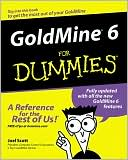 Joel Scott: GoldMine 6 For Dummies
