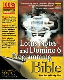 Brian Benz: Lotus Notes and Domino 6 Programming Bible