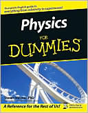 Steve Holzner Ph.D.: Physics for Dummies