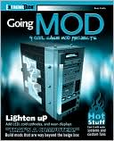 Book cover image of Going Mod: 9 Cool Case Mod Projects by Russ Caslis