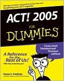 Karen S. Fredricks: Act! 2005