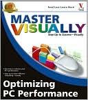 Joe Kraynak: Master VISUALLY Optimizing PC Performance
