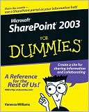 Vanessa L. Williams: Microsoft SharePoint 2003 for Dummies