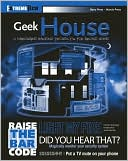 Barry Press: Geek House: 10 Hardware Hacking Projects for Around Home
