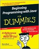 Barry Burd: Beginning Programming with Java for Dummies