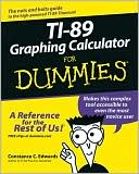 C. Edwards: Ti-89 Graphing Calculator for Dummies