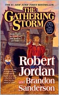 Robert Jordan: The Gathering Storm (Wheel of Time Series #12)