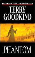 Terry Goodkind: Phantom (Sword of Truth Series #10)
