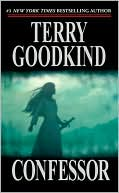 Terry Goodkind: Confessor (Sword of Truth Series #11)