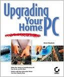 Glenn E. Weadock: Upgrading Your Home PC