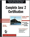Phillip Heller: Complete Java 2 Certification Study Guide