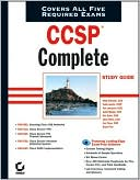 Bryant Tow: CCSP Complete Study Guide (642-501, 642-511, 642-521, 642-531, 642-541)