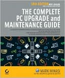 Faithe Wempen: Complete PC Upgrade & Maintenance Guide, Sixteenth Edition