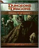 Chris Tulach: Kingdom of the Ghouls: Adventure E2 for 4th Edition Dungeons & Dragons