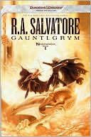 R. A. Salvatore: Gauntlgrym: Neverwinter, Book I