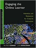 Rita-Marie Conrad: Engaging the Online Learner: Activities and Resources for Creative Instruction
