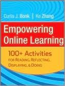 Curtis J. Bonk: Empowering Online Learning