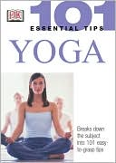 Sivananda Yoga Vedanta Centre: Yoga (101 Essential Tips Series)