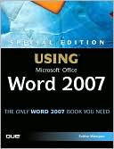 Faithe Wempen: Special Edition Using Microsoft Office Word 2007