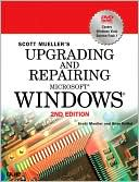 Scott Mueller: Upgrading and Repairing Microsoft Windows (Upgrading and Repairing Series)