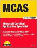 Ron Gilster: MCAS: Microsoft Certified Application Specialist (Exam Prep Series)
